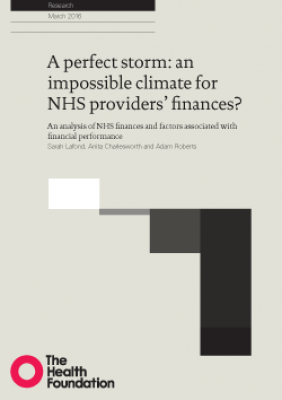 A perfect storm: an impossible climate for NHS providers' finances?