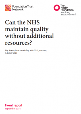 Can the NHS maintain quality without additional resources?