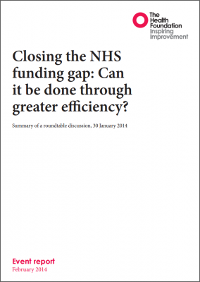 Closing the NHS funding gap: Can it be done through greater efficiency?
