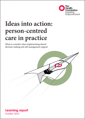 Ideas into action: person-centred care in practice