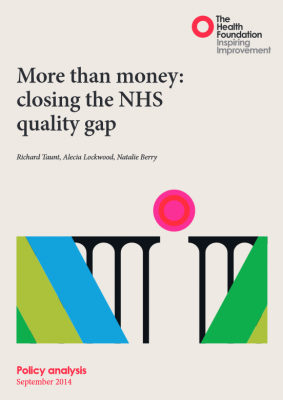 More than money: closing the NHS quality gap