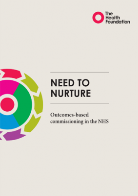 Need to nurture: outcomes-based commissioning in the NHS
