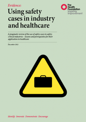 Using safety cases in industry and healthcare