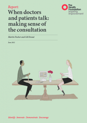 When doctors and patients talk: making sense of the consultation