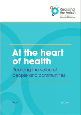 At the heart of health: Realising the value of people and communities.
