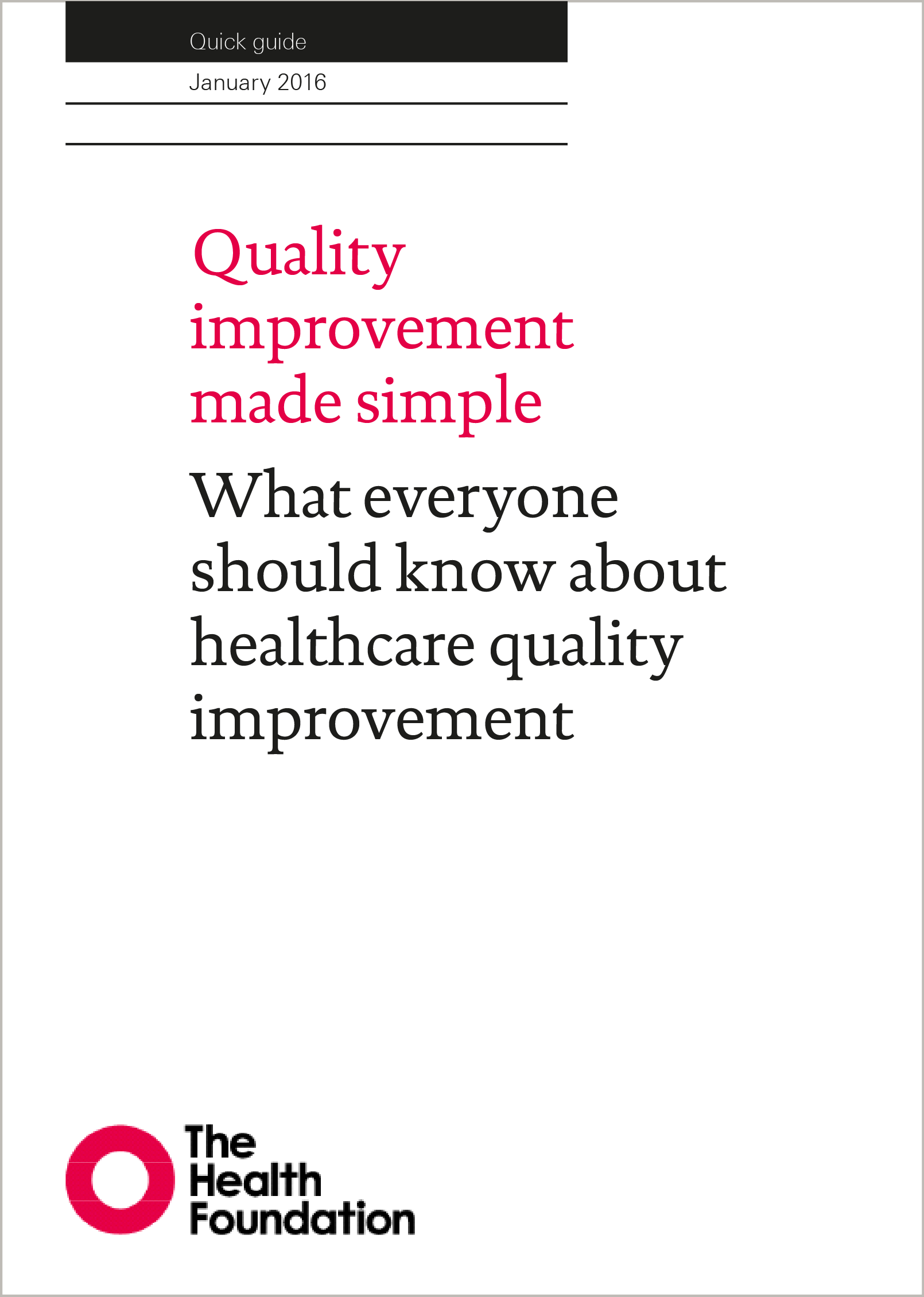 Quality improvement made simple | The Health Foundation